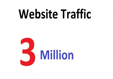 3 Million Targeted Human Traffic Visitors to your Website or Blog From Social Media
