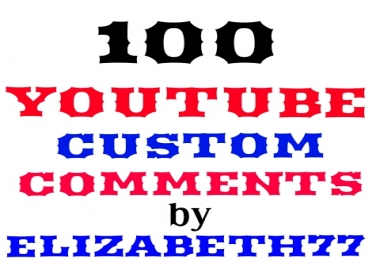 100 Y0U TUBE CUSTOM COMMENTS NONDROP GUARANTEED
