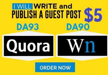 Write and Publish Guest Posts on DA93 Quora.com and DA90 WN.com