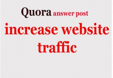 Do Quora Answer For Your Website Traffic, 30 Quora Answer