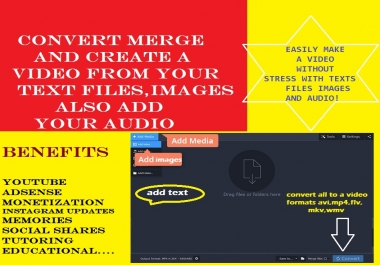 Convert Merge and Create A Video from Your text images also Add your audio