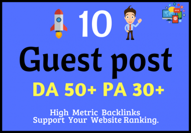 Write And Publish 10 Guest Post With High Da50+