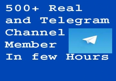 Get very fast real 500 telegram channel member for your channel