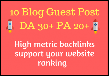 Write And Publish 10 Guest Post With High Da30+