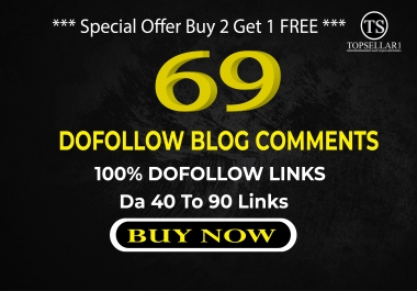 Create 69 Dofollow Blog Comments Backlinks High Quality links DA 30+ Links