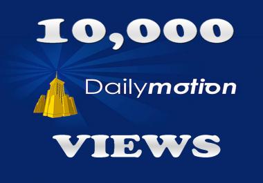 10,000 DailyMotion Views IIn 24-48 Hours