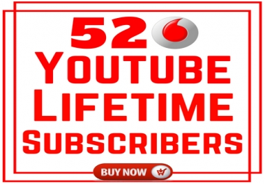 Satisfied Top 520 You!Tube Active Human Permanent No Drop Subs'cri'bers'