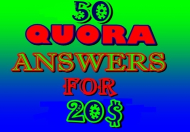 High Quality 50 Quora Answers For Backlink