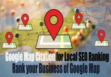 Increase Your Local Business || I will Manually Create 50+ Google Map Citations for Local SEO Ranking