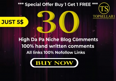 Special Offer Buy 1 Get 1 FREE 30 niche blog comments high quality links