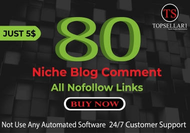 Provide 80 Niche Manual Blog Comments Backlinks High Quality Links