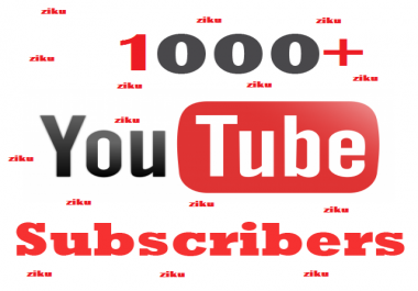 1000+ Real Non drop YouTube Subs cribers With life time Guaranteed