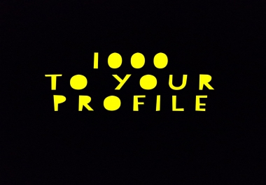 1000 to Your Profile