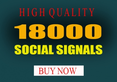 18000 Top seo social signals To website improving