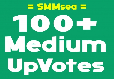 Give 100+ World-wide Medium Up-Votes within 6-12 hours