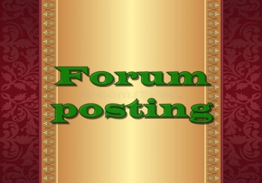 I offer 12 high quality Forum posting