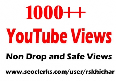 1000 or 1k or 1,000 High Quality Views safe instant start