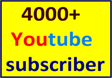 Guaranteed 4000+You'tube channel subscriber non drop instant start
