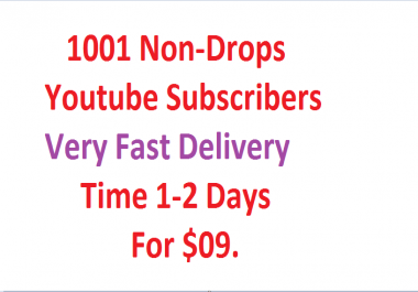 1001yo-u-tube subs--cribers  very fast delivery