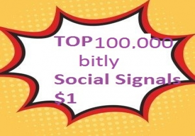 TOP 100,000 bitly Social Signals to Improve SEO and Boost Ranking.