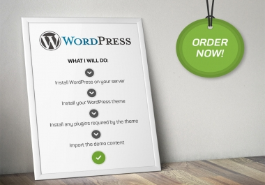 install wordpress, wordpress theme and setup like demo within 24 hours for $10