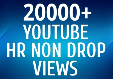 Get YouTube 20000+ Views Very Fast Speed With Lifetime Guarantee