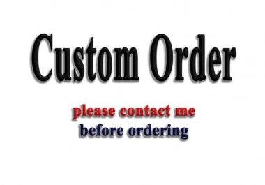 custom service for my clients