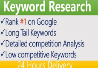 Do keyword Research, Competitor Analysis in 24 Hours