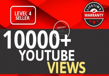 I will Add 10000+ Views High Retention Instant Start Non Drop