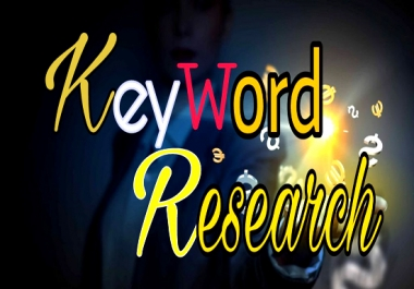 I well give guaranteed best keyword research  service