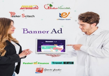 Bannar Ad in 7 high DA/PA sites and blogs for 2 months