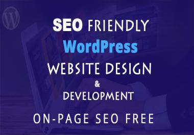 Create WordPress website design and development as Seo friendly