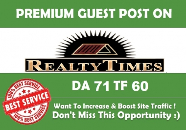 Will Write & Publish Premium guest post for you at Realtytimes.com
