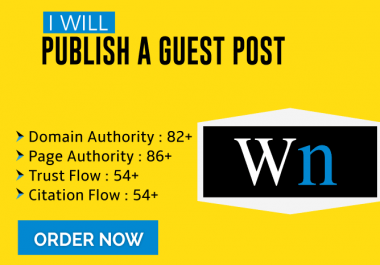 Publish your Guest post on WN. com DA 84