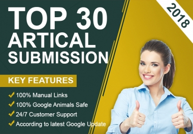 """ i will "" do manuallay 30 Article submission backlinks da100 plus site"