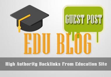 4 EDU Guest Posts with Dofollow DA60 - DA94 (Offer Limited)