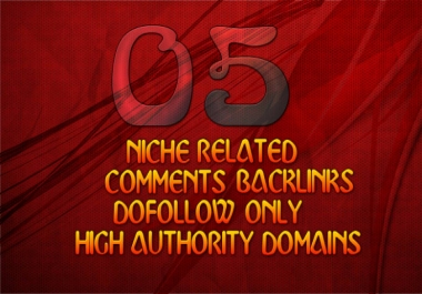 Do 05 Niche Relevant Blog Comments On actual Do-follow pages