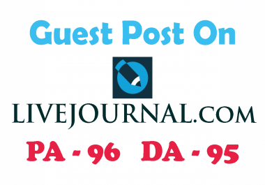 Write and Publish a Guest Post on LiveJournal having DA 95
