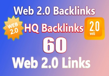 Get Unique 60 high PR Web 2.0 Backlinkes