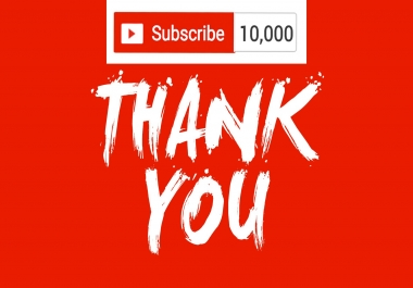 10000 (10k) Subs For Your YouTube Channel Safe and Secure