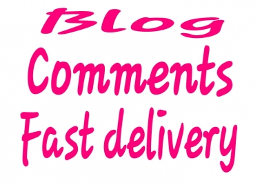 40 blog comments with fast delivery within 1-2days.