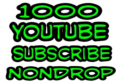 1000+Y0UTUBE SUB real active and permanent  with fast delivery