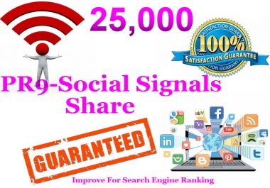 PR9-PR10 25000 SEO Social Signals To Boost Your Ranking on Google