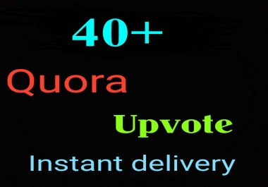 Get 40+ HQ worldwide quora followers 40+ upvotes,To complete order within 4-5 hours fast delivery.