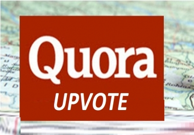 Provide you 100 HQ worldwide quora upvote for you