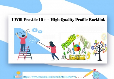 Create Manually  10+++  High Quality Profile Backlink