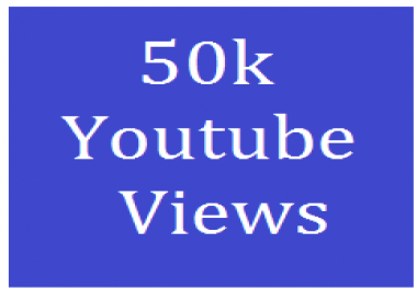 Start Instant 50,000 OR 50k+ YouTube views on your Video