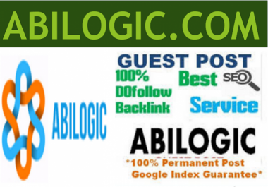 Publish a Guest Post On Abilogic.com with dofollow link