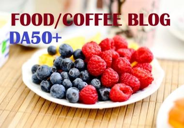 Guest Post On Da 50 Quality Food niche Blog