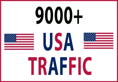 9000+ Real and Targeted USA TRAFFIC